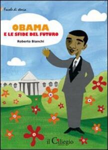 Obama e le sfide del futuro