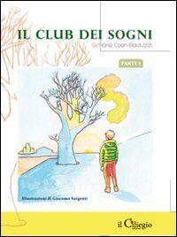 Il club dei sogni