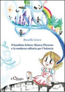 Associazionelabirinto.it Il bambino lettore. Bianca Pitzorno e la moderna editoria per l'infanzia Image