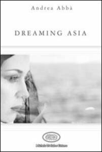 Dreaming Asia