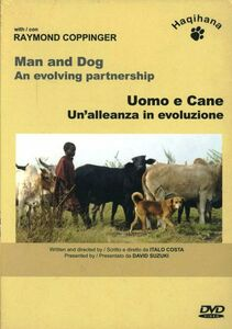 Uomo e cane. Un'alleanza in evoluzione. DVD