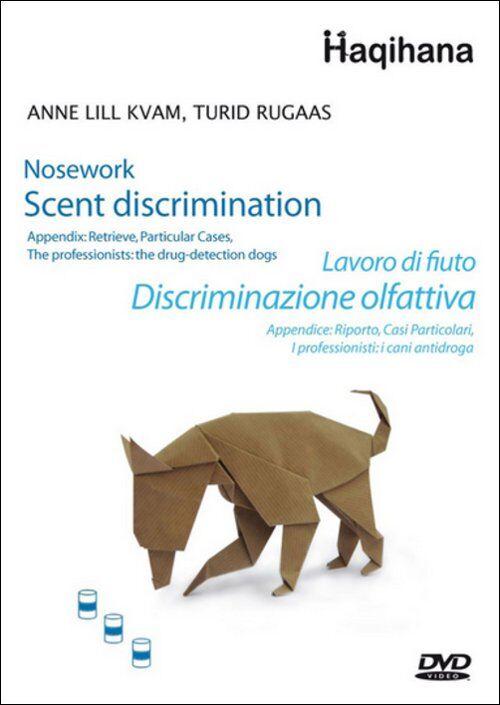 Lavoro di fiuto. Discriminazione olfattiva. DVD