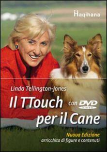 Il ttouch per il cane. Con DVD.pdf