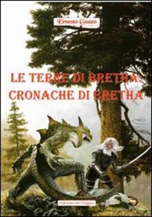 Le terre di Bretha. Cronache di Bretha.pdf