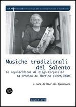 Musiche tradizionali del Salento. Le registrazioni di Diego Carpitella ed Ernesto De Martino. Con CD Audio