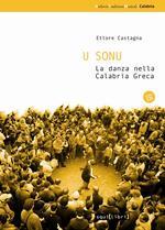 U sonu. La danza nella Calabria greca. Con CD Audio