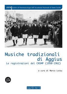 Musiche tradizionali di Aggius. Con 2 CD Audio.pdf