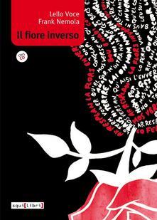 Il fiore inverso. Con CD Audio.pdf