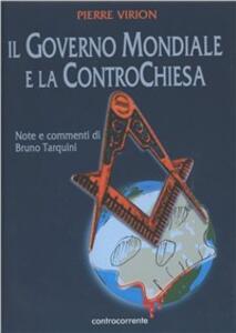 Il governo mondiale e la controchiesa