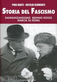 Librisulladiversita.it Storia del fascismo. Dannunzianesimo, biennio rosso, marcia su Roma Image