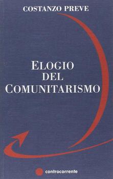 Elogio del comunitarismo - Costanzo Preve - copertina