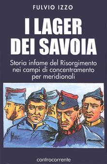 Nicocaradonna.it I lager dei Savoia. Storia infame del Risorgimento nei campi di concentramento per meridionali Image