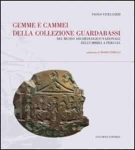 Gemme e cammei della Collezione Guardabassi nel Museo archeologico nazionale dell'Umbria a Perugia