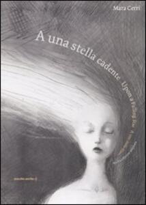 A una stella cadente-Upon a falling star-A une étoile filante