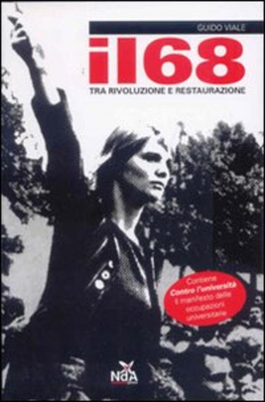 Il Sessantotto. Tra rivoluzione e restaurazione - Guido Viale - copertina