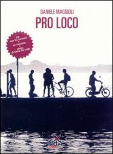 Pro loco. Con CD Audio