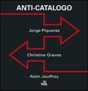 Anti-catalogo. Ediz. illustrata