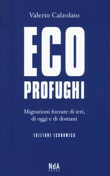 Radiospeed.it Ecoprofughi. Migrazioni forzate di ieri, di oggi e di domani Image