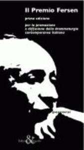 Il Premio Fersen. Per la promozione e diffusione della drammaturgia contemporanea italiana
