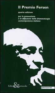 Il premio Fersen. Per la promozione e diffusione della drammaturgia contemporanea