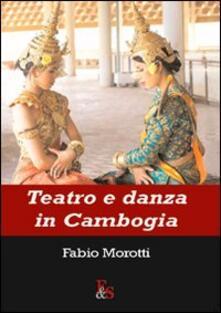 Teatro e danza in Cambogia - Fabio Morotti - copertina