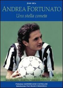 Andrea Fortunato. Una stella cometa - Jvan Sica - copertina