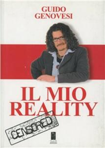 Libro Il mio reality Guido Genovesi