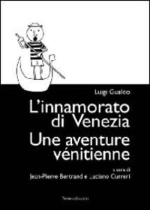 L' innamorato di Venezia-Une aventure vénitienne
