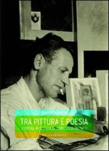 Tra pittura e poesia. L'opera artistica di Francesco Piumatti