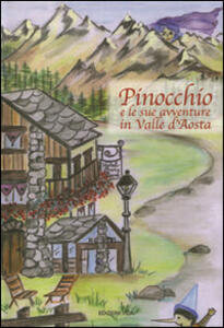 Pinocchio e le sue avventure in Valle d'Aosta