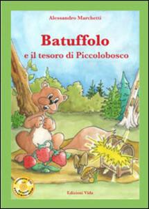 Batuffolo e il tesoro di Piccolobosco. Con CD Audio