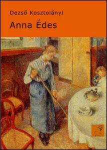 Libro Anna Édes Dezsó Kosztolányi