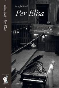 Libro Per Elisa Magda Szabò