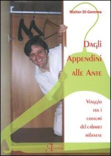 Equilibrifestival.it Dagli appendini alle ante. Viaggio tra i costumi del cabaret milanese. Con CD Audio Image