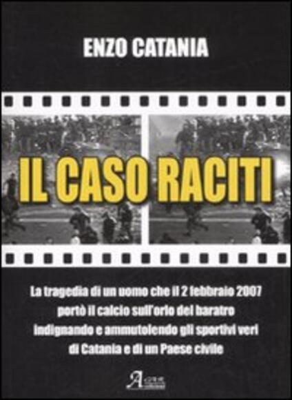 Il caso Raciti - Enzo Catania - copertina
