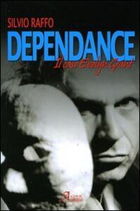 Dependance. Il caso di Evelyn Grant