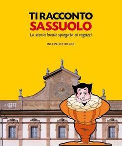 Ti racconto Sassuolo