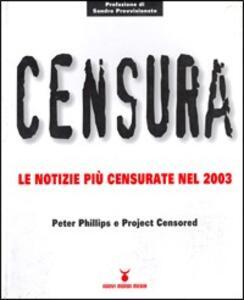 Censura. Le notizie più censurate nel 2003