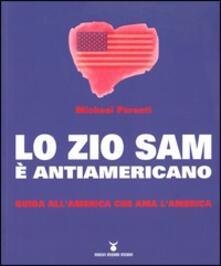 Osteriacasadimare.it Lo zio Sam è antiamericano. Guida all'America che ama l'America Image