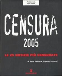 Censura 2005. Le 25 notizie più censurate - Peter Phillips - copertina