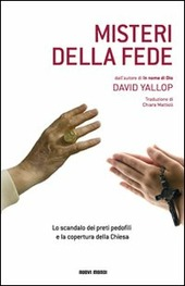 Misteri della fede di David Yallop