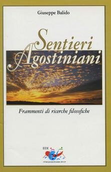 Ristorantezintonio.it Sentieri agostiniani. Frammenti di ricerche filosofiche Image