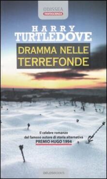 Dramma nelle terrefonde - Harry Turtledove - copertina