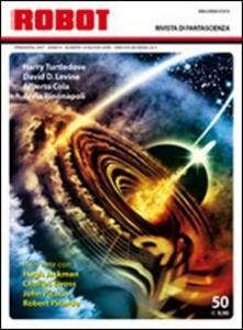 Robot. Rivista di fantascienza (2007). Vol. 50
