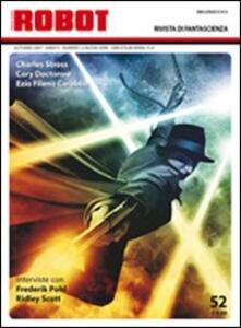 Robot. Rivista di fantascienza (2007). Vol. 52