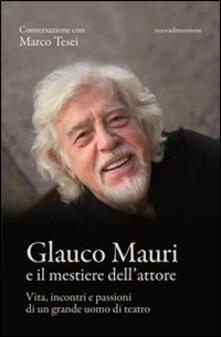 Antondemarirreguera.es Glauco Mauri e il mestiere dell'attore. Vita, incontri e passioni di un grande uomo di teatro Image