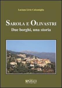 Sarola e Olivastri. Due borghi, una storia