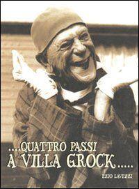 Quattro passi a villa Grock