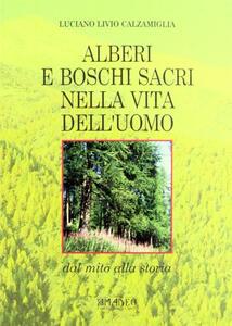 Alberi e boschi sacri nella vita dell'uomo