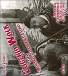 Eugenio Wolk «Lupo» comandante dei Gamma della X Mas - Bruna Pompei - copertina